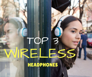 Top Bluetooth Wireless headphones