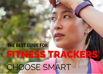 Top Fitness Wearables. What you should know before you buy