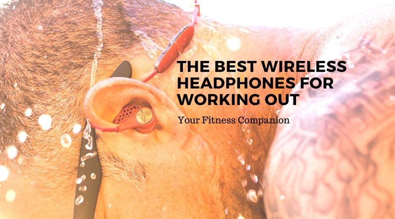 The-Best-Wireless-Headphones-For-Working-Out-and-fitness