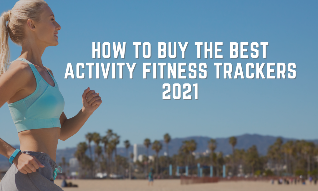 best-activity-fitness-trackers-buyers-guide